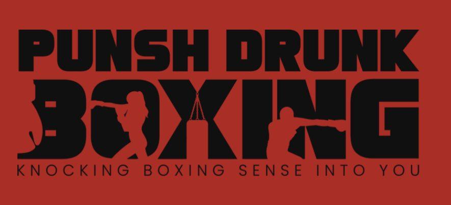 PUNSH DRUNK BOXING